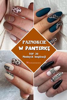 Paznokcie w Panterkę – TOP ...