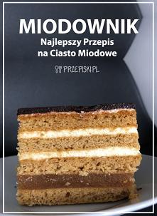 Ciasto Miodowe – Najlepszy ...