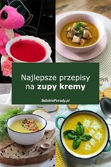 Najlepsze przepisy na zupy ...