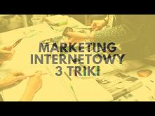 Marketing Internetowy! 3 Triki…