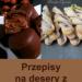 15 deserów z NUTELLĄ w roli głównej! #podaj #tagi #nutella