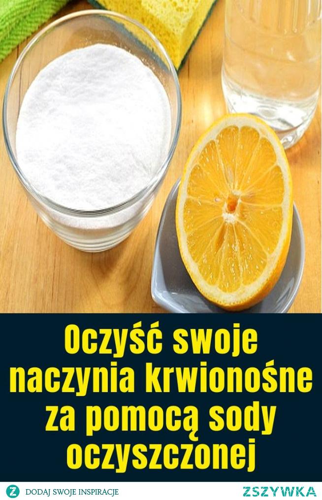 Oczyść swoje naczynia krwionośne za pomocą sody oczyszczonej