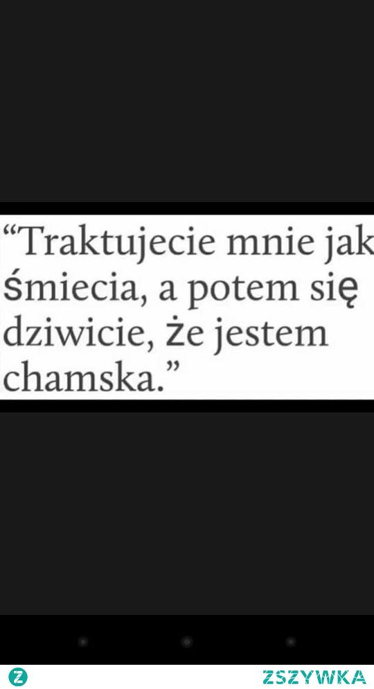 mojecytatki .pl/14228-jak_smiecia,_chamska.html  #love #polishgirl #polishboy #polish #miłość #cytaty #cytatyomiłości #naiwna #ufam