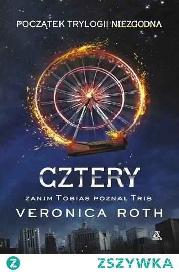 11. 'Cztery' Veronica Roth (2014) #książka #book