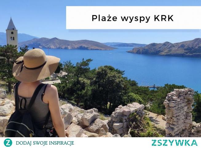 Plaże na wyspie KRK • origamifrog.pl