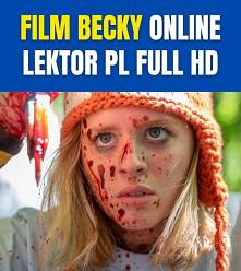 Becky Online Lektor PL FULL HD