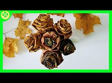 Jak zrobić: Róże z Liści Kl...