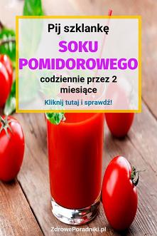 Pij szklankę #soku #pomidorowego codziennie przez 2 miesiące
