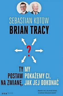 Książka autorstwa Kotowa i Tracy'ego skupia się na rozwoju osobistym, ale przede wszystkim dotyczy aspektów związanych z przedsiębiorstwem, ekonomią i zwiększeniem własnych...