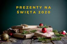 Prezenty na święta 2020 do ...