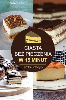 Ciasta bez pieczenia w 15 minut. Wyjątkowe przepisy na szybki deser!