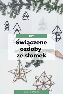 DIY Świąteczne ozdoby ze słomek • origamifrog.pl