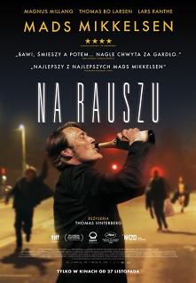 """Najlepszy europejski film roku, dostępny już u nas!  NA RAUSZU  """"Na rauszu"""" opowiada historię grupy przyjaciół, nauczycieli szkoły średniej, zainspirowanych teorią, że..."""