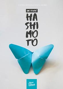 Jak oswoić Hashimoto, to po...