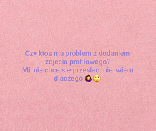 #problem że zdjęciem #nie d...