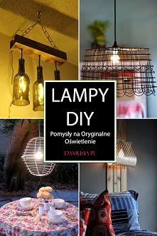 Piękne Lampy DIY – Proste P...