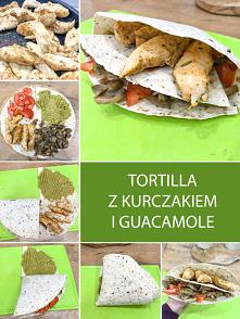 Tortilla z Kurczakiem i Gua...