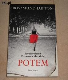 Rosamund Lupton - Potem