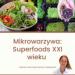 Mimo farmakologicznych metod leczenia, naukowcy wciąż poszukują skutecznych alternatyw. Z uwagi na znaczną ilość prozdrowotnych substancji i składników odżywczych, jedną z nich są microgreens – czyli mikrowarzywa.