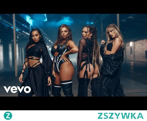 Little Mix - Sweet Melody (Official Video)