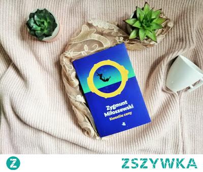 """""""Kwestia ceny"""" - Zygmunt Miłoszewski  Jaką cenę może zapłacić ludzkość za wizje szalonego naukowca?"""
