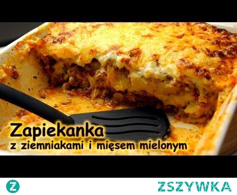Zapiekanka z ziemniakami i mięsem mielonym | Smaczne-Przepisy.TV