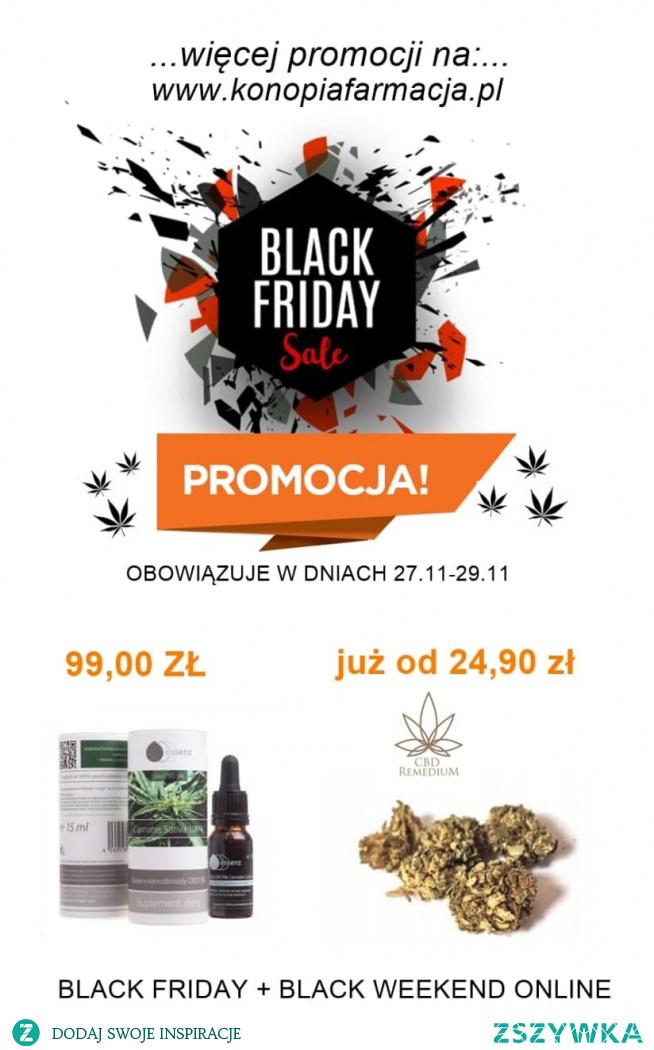 TO JUŻ DZIŚ !!!    Promocje znajdziesz zarówno w sklepie stacjonarnym jak i internetowym. konopiafarmacja.pl