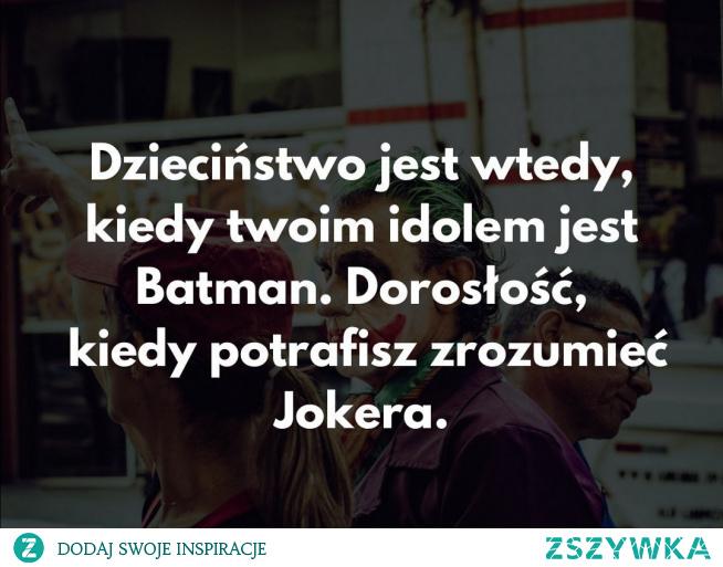 Życie #joker #dorosłość #dzieciństwo