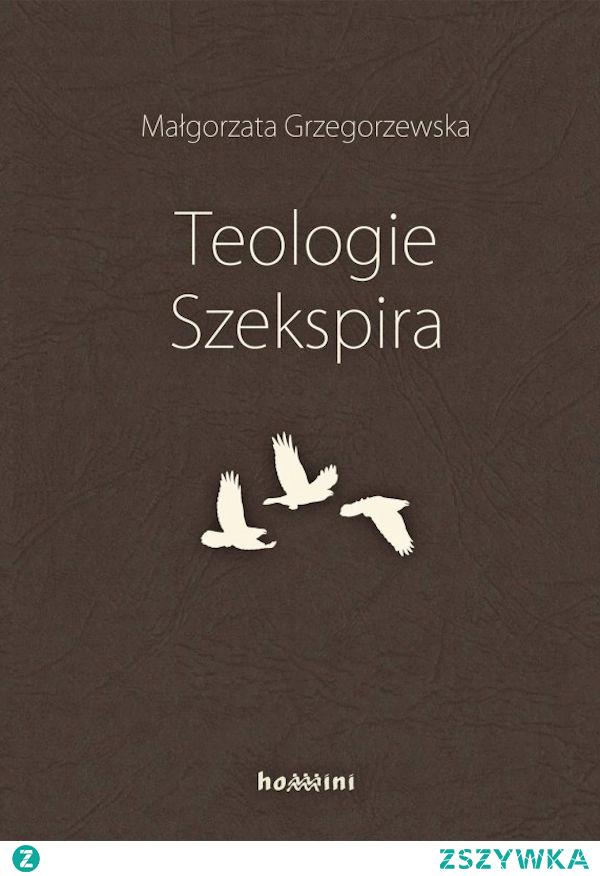 """""""Teologie Szekspira"""" Małgorzaty Grzegorzewskiej to dogłębna analiza dramatów wielkiego dramatopisarza. Nie jest to łatwa do przyswojenia książka, jednak osoby chcące wejść w świat Szekspira z pewnością dowiedzą się wielu interesujących rzeczy. Dzięki książce można spojrzeć na jego dzieła całkowicie z innej strony."""
