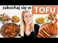 4 sposoby na TOFU  - serio ...