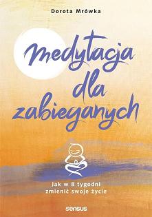 """Książka """"Medytacja dla zabi..."""