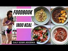 Foodbook 1800 kcal wersja dla kobiet. Dokładne składniki, kaloryczność i makro w opisie filmu.