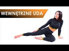 WEWNĘTRZNE UDA - trening na smukłe i jędrne wewnętrzne partie ud