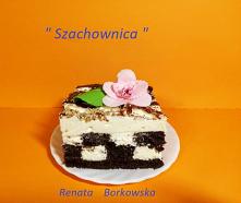 """Ciasto  """"  Szachownica..."""