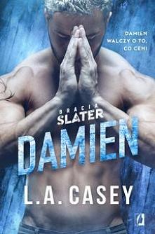 Bracia Slater. Tom 5. Damien - L.A. CaseyPiąty tom bestsellerowej serii Bracia Slater, która uwiodła tysiące czytelniczek na całym świecie! Alannah Ryder zawsze cierpiała w milc...
