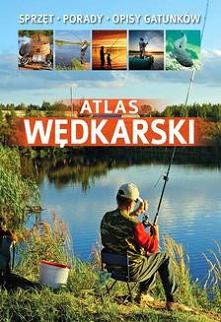 Atlas wędkarski - Łukasz KolasaAmatorskie łowienie ryb na wędkę nieustannie cieszy się popularnością.  Może być dającym wytchnieniem hobby, pasją, a także sposobem na życie.  Po...