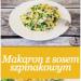 Makaron ze szpinakiem i pieczarkami – prosty przepis na obiad