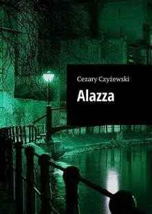 Alazza - Cezary CzyżewskiTa...