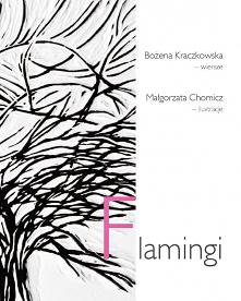 """""""Flamingi"""" to zbiór wierszy..."""