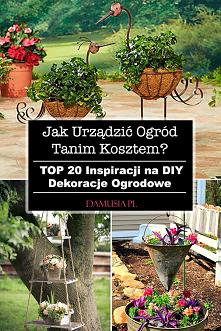20 Inspiracji na DIY Dekora...