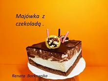 Majówka z  czekoladą