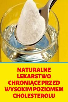 Naturalne lekarstwo chronią...