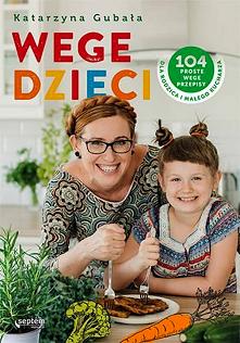 """Książka """"Wege dzieci&q..."""