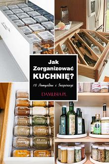 Jak Zorganizować Kuchnię?