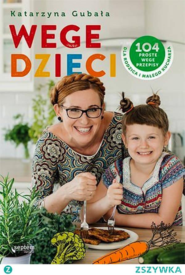 """Książka """"Wege dzieci"""" zawiera 104 proste wegańskie przepisy dla dorosłych i dzieci. Zawsze byłam przekonana, że kuchnia wegetariańska, czy tym bardziej wegańska jest skomplikowana, pracochłonna i droga. Okazuje się jednak, że wykorzystywanie w tych dietach sezonowych warzyw i owoców czyni je dość tanimi, a przepisy zawarte w książce Katarzyny Gubały są tak proste i szybkie w przygotowaniu, że rzeczywiście z pomocą rodzica może je przygotowywać nawet mały kucharz."""