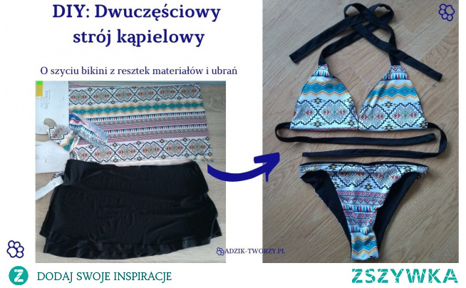 Tup, tu, tup... Oto nadchodzi pomysł na dwuczęściowy strój kąpielowy DIY, który uszyjesz z resztek materiałów!    Instrukcje znajdziesz na blogu DIY Adzik-tworzy.pl