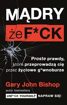 """Książka """"Mądry że F*ck. Pro..."""