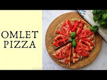 Omlet Pizza Fit - przepis v...